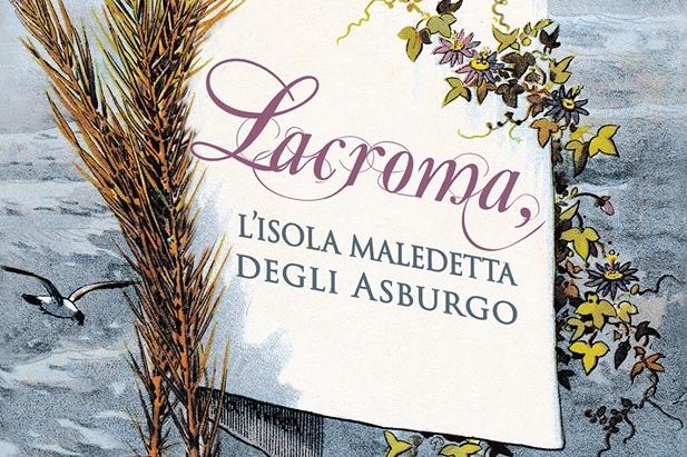 Lacroma, l'isola maledetta degli Asburgo